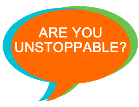 Are you unstoppable?