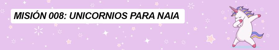 008 UNICORNIOS PARA NAIA