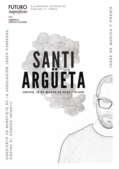 Cartel Concierto Santi Argüeta